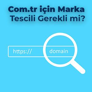 Com.tr için marka Tescili Gerekli mi