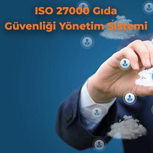 ISO 27000 Gıda Güvenliği Yönetim Sistemi