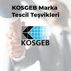 KOSGEB Marka Tescil Teşvikleri
