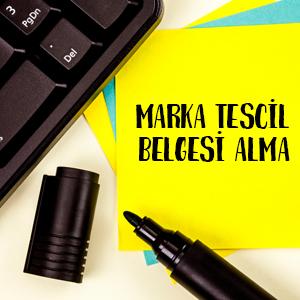 Marka Tescil Belgesi Alma