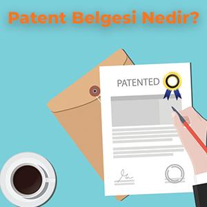 Patent Belgesi Nedir?